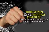 Türkiye'nin 'öfke' haritası çıkarıldı