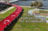 İzmir'in kurtuluşunun 97. yıl dönümü: Coşkulu kutlama