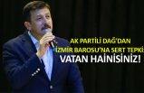 AK Partili Dağ'dan Baro'ya sert tepki: Vatan hainisiniz!