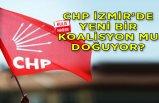CHP İzmir'de yeni bir koalisyon mu doğuyor?