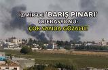 İzmir'de 'Barış Pınarı' operasyonu: Çok sayıda gözaltı!