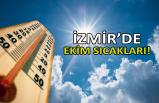 İzmir'de ekim sıcakları!