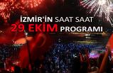 İzmir'in saat saat 29 Ekim programı