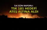 TSK 181 hedefi ateş altına aldı