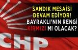 CHP İzmir'de sandık mesaisi sürüyor