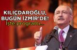 CHP Lideri, bugün İzmir'de!