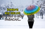 İzmir'e kış geldi: İlk kar o gün yağacak...