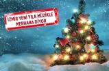 İzmir yeni yıla müzikle merhaba diyor
