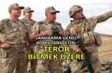 Jandarma Genel Komutanı Çetin: Terör bitmek üzere