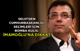 Selvi'den Cumhurbaşkanlığı seçimleri için bomba kulis: İmamoğlu'na dikkat