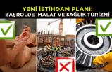 Yeni istihdam planı: Başrolde imalat ve sağlık turizmi