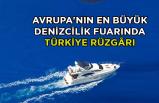 Avrupa'nın en büyük denizcilik fuarında İzmir rüzgarı