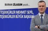 Burak Cilasun yazdı: Teşekkürler Mehmet Sepil, teşekkürler büyük başkan!