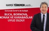 Hamdi Türkmen yazdı: Buca, Bornova, Konak ve Karabağlar uyuz oldu