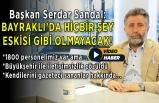 Başkan Serdar Sandal'dan dikkat çeken açıklamalar