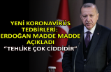 Yeni korona virüs tedbirleri: Erdoğan madde madde açıkladı