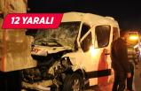 İzmir'de feci kaza: işçileri taşıyan minibüs kamyona çarptı