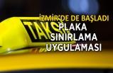İzmir'de taksiler için sınırlama başladı!