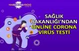 Sağlık Bakanlığı'ndan online corona virüs testi