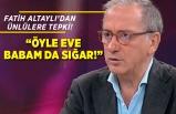 Fatih Altaylı'dan ünlülere 'Hayat Eve Sığar' eleştirisi!