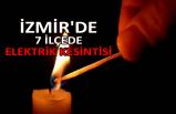 İzmir'de 7 ilçede elektrik kesintisi