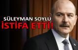 Süleyman Soylu: İçişleri Bakanlığı görevimden ayrılıyorum!