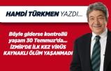 Hamdi Türkmen yazdı: İzmir'de ilk kez virüs  kaynaklı ölüm yaşanmadı