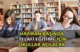 Haziran başında 'telafi eğitimi' için okullar açılacak