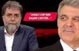 Ahmet Hakan'dan bomba Abdullah Gül iddiası!