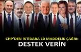 CHP'den iktidara 10 maddelik çağrı