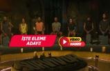 Survivor'da 2.eleme adayı kim oldu?