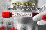 Avrupa tedirgin: Koronavirüste ikinci dalga başladı mı?