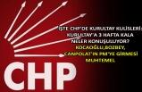 İşte CHP'de kurultay kulislerİ