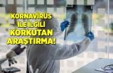 Koronavirüs ile ilgili korkutan araştırma