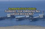 Almanya istedi iddiası: Türkiye, Ege Ordusu'nu lağvedecek mi?