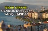 İzmir dikkat: Sıcaklık düşecek, yağış kapıda!