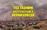Türkiye'de toz taşınımı hafta boyuncu devam edecek
