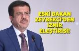 Nihat Zeybekci'den İzmir eleştirisi!