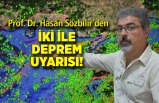 Prof. Dr. Hasan Sözbilir'den 2 kente deprem uyarısı