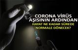 Corona virüs aşısının ardından hayat ne kadar sürede normale dönecek?