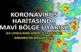 Koronavirüs haritasında mavi bölge uyarısı