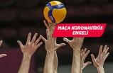Voleybolda Haliliye Belediyespor-Arkas Spor maçına koronavirüs engeli