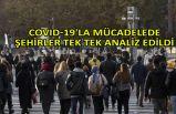 COVID-19'la mücadelede şehirler tek tek analiz edildi