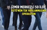 Dev FETÖ operasyonu: 50 ilde 304 gözaltı kararı