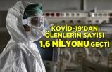 Dünya genelinde Kovid-19'dan ölenlerin sayısı 1,6 milyonu geçti