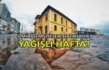 İzmir'de yağışlı hafta!