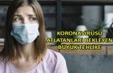 Koronavirüsü atlatanları bekleyen büyük tehlike
