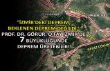 Prof. Dr. Görür: O fay İzmir'de 7 büyüklüğünde deprem üretebilir!
