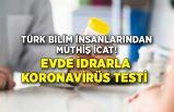 Türk bilim insanlarından müthiş icat! Evde idrarla yapılan koronavirüs testi