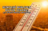 Yüzyılın sonunda kentlerin sıcaklığı ortalama 4,5 derece artacak